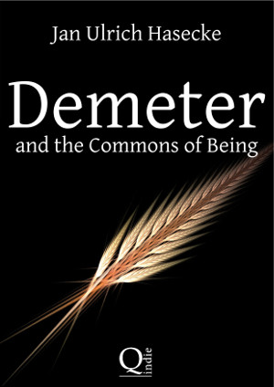 Demeter and the Commons of Being