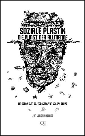 Soziale Plastik. Die Kunst der Allmende